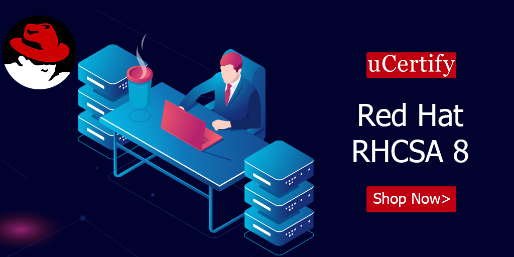 Be a Red Hat Certified System Administrator with uCertify RHCSA Course