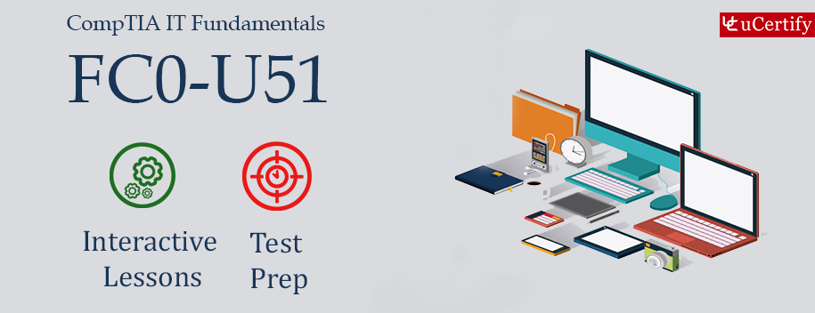 FC0-U51 : CompTIA IT Fundamentals V5
