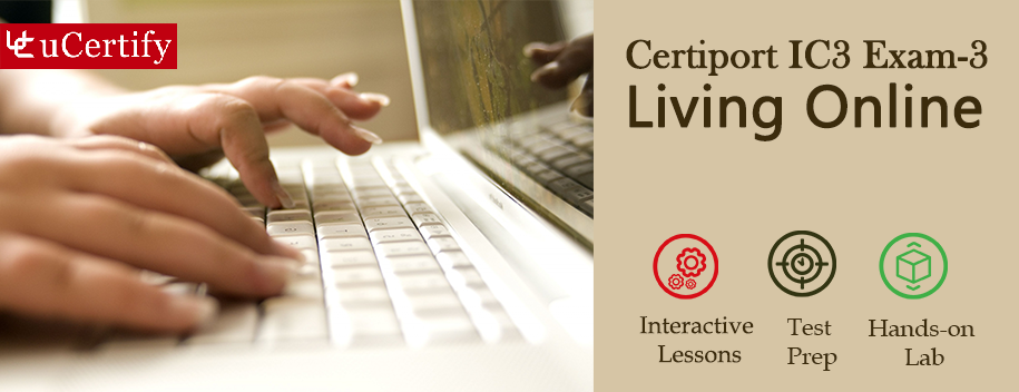 IC3-EXAM-3-complete : IC3 GS4 Living Online (Course & Labs)