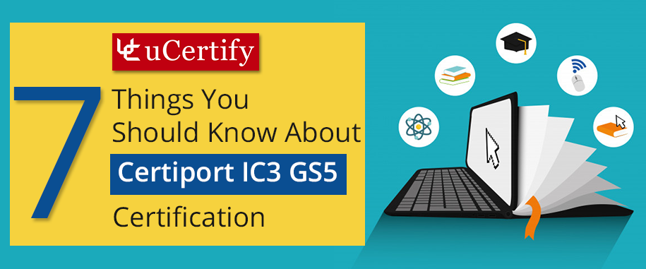 Certiport Ic3 Certification Ucertify