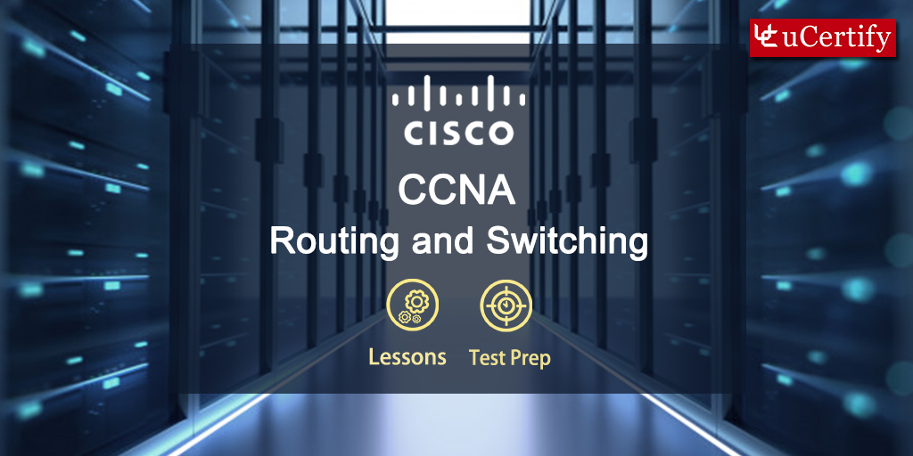 Pass CCNA Routing and Switching ICND2 200-105 Exam- uCertify Course