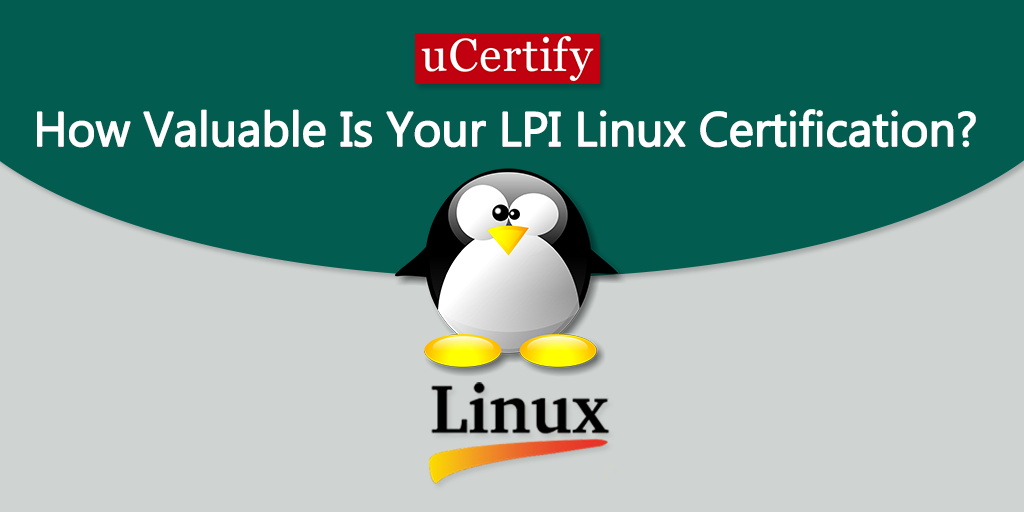 How valuable is your LPI Linux certification?