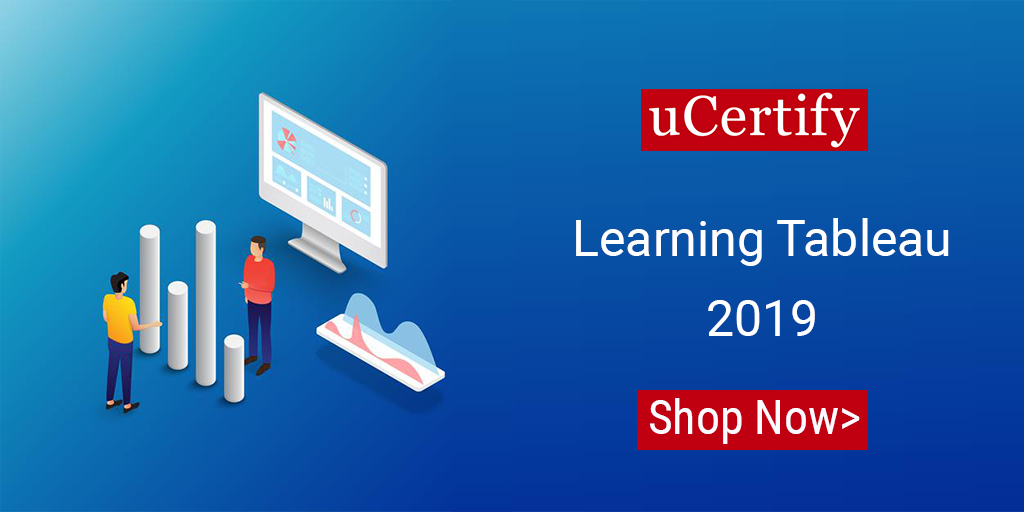 uCertify introduces Learning Tableau 2019 course