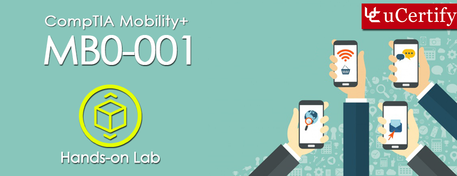 MB0-001-lab : Mobility+ Mobile Computing Deployment and Management Labs