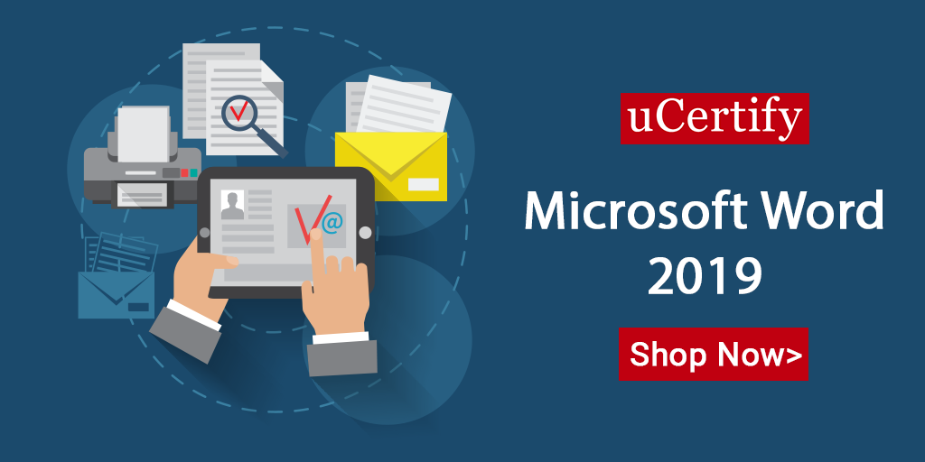 uCertify Introduces Microsoft Word 2019 Course