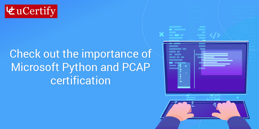 Learn Python Programming- uCertify 98-381 & PCAP-31-02 Guide