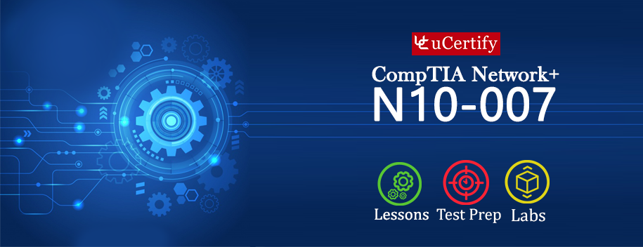 N10-007 : CompTIA Network+ N10-007 (Course & Labs)