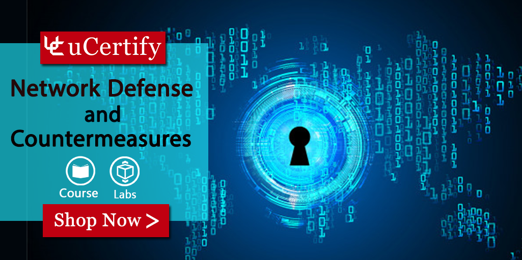 Network Defense and Countermeasures Course & Labs -uCertify