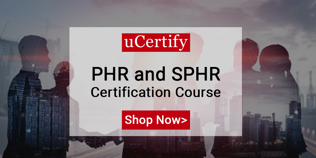 uCertify Introduces PHR and SPHR Certification Course Based on Latest Exam Objectives