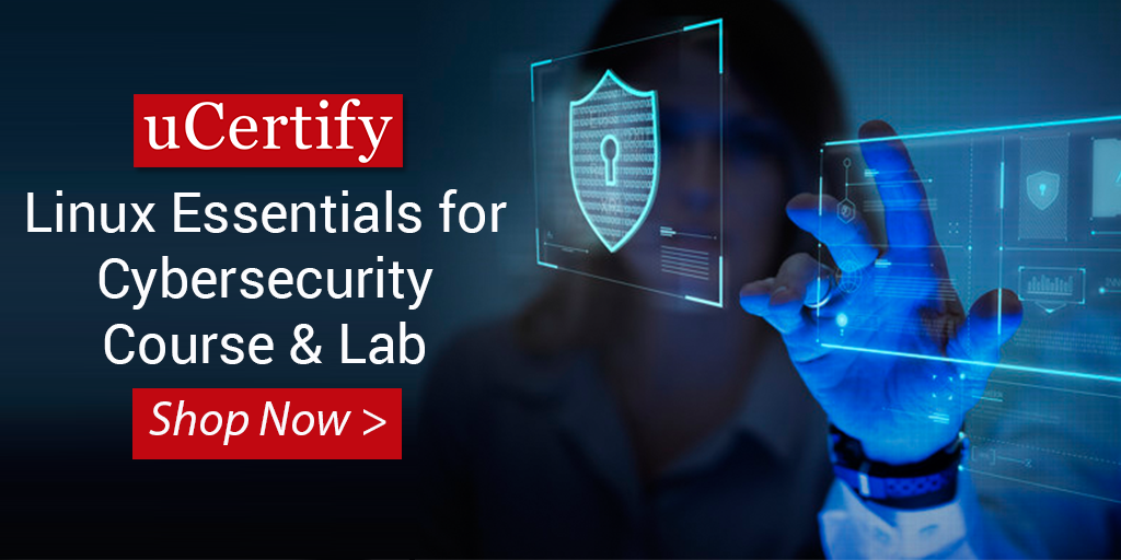 Learn About The Linux Essentials for Cybersecurity With uCertify Course & Lab