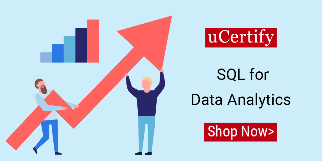 Check out uCertify's SQL for Data Analytics Course