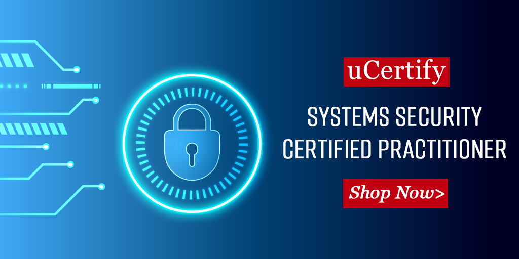 Become a Systems Security Certified Practitioner with uCertify
