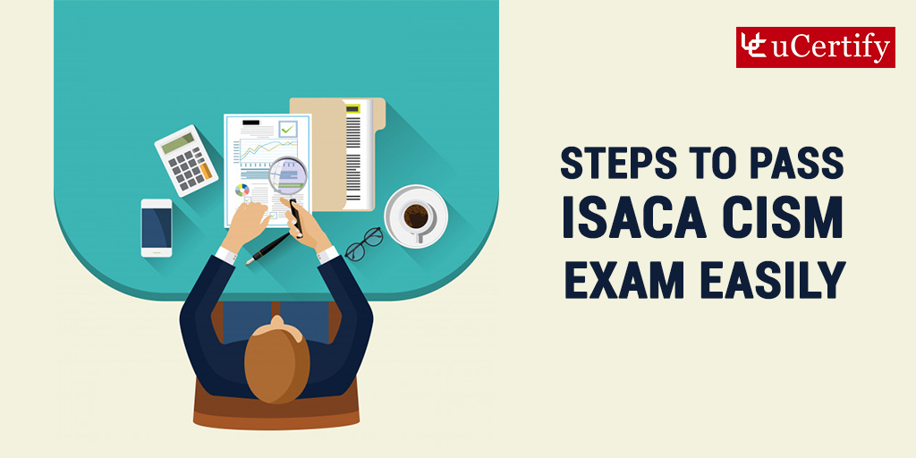 Become an ISACA CISM certified with 5 quick steps