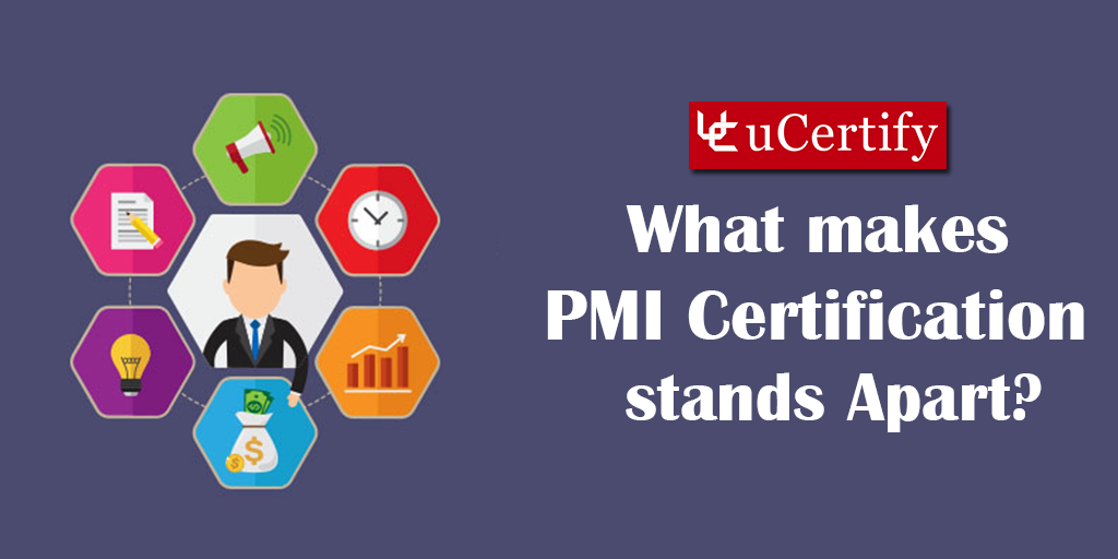 What Makes PMI Certifications Stand Apart? Explore More With uCertify