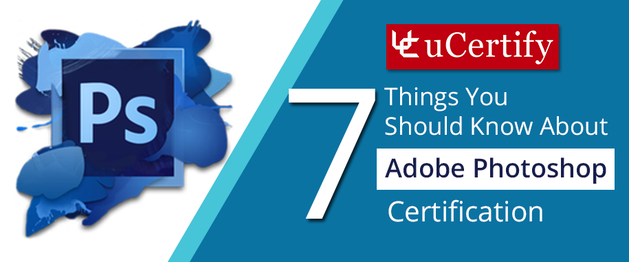 Adobe Ace Photoshop Certification Training Ucertify