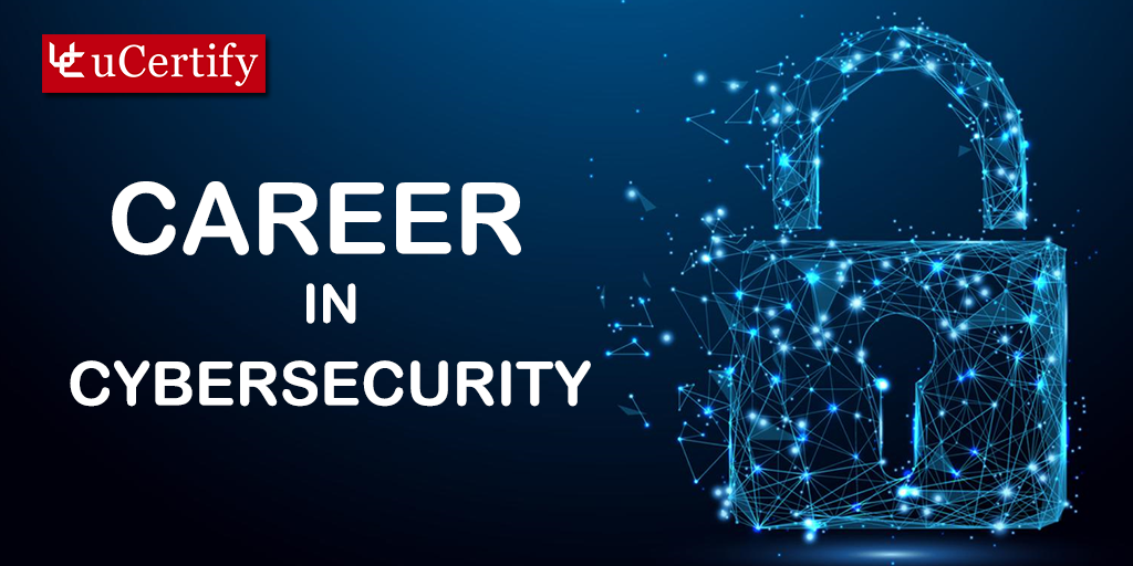 Enhance Your Career Prospect | Cybersecurity Certification- uCertify