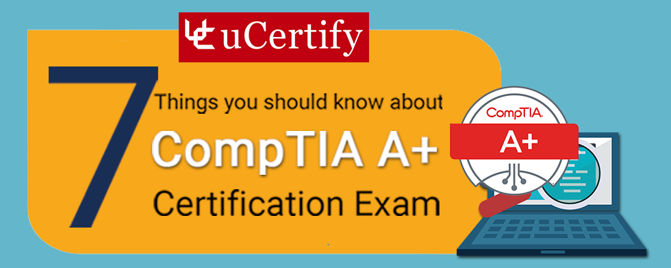 Comptia A Certification Training Ucertify