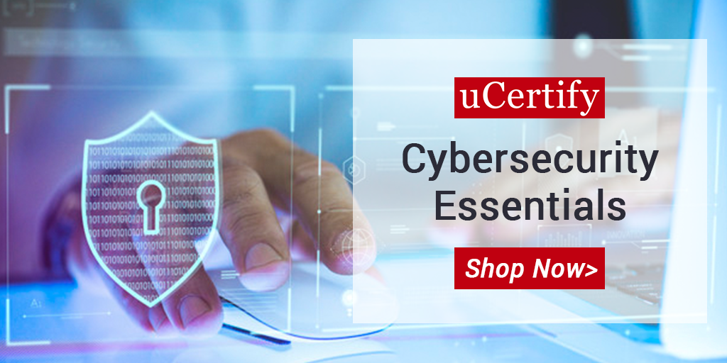 Check Out uCertify's Latest Cybersecurity Essentials Course