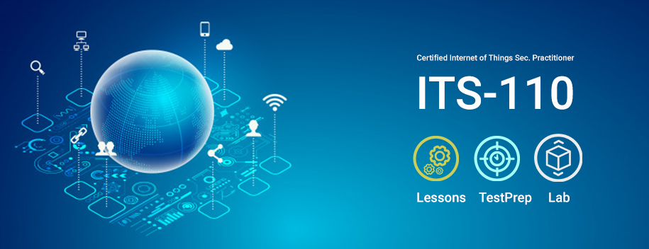 ITS-110.AK1 : Certified Internet of Things Security Practitioner (CIoTSP)