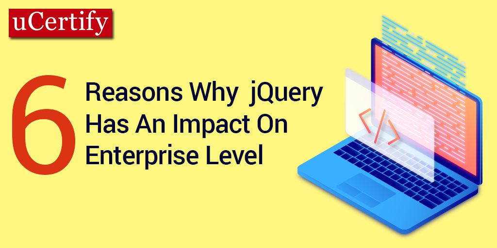 6 reasons why jQuery has an impact on an enterprise level