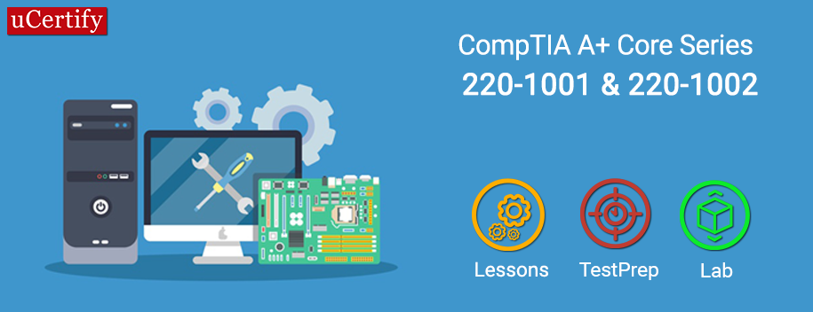 pearson-220-1001-220-1002-schmidt-complete : Complete A+ Guide to IT Hardware and Software: CompTIA A+ 220-1001/220-1002