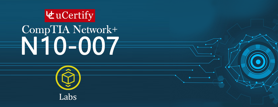 pearson-N10-007-lab : CompTIA Network+ N10-007 uCertify Labs