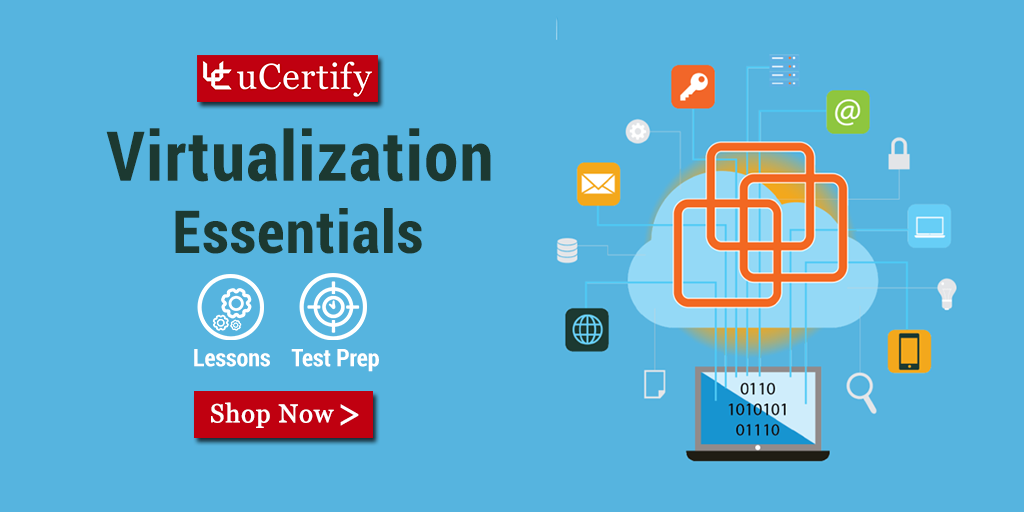 Learn Operating Virtual Machines- Virtualization Essentials- uCertify