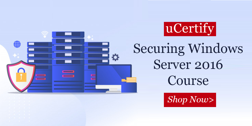 Pass Microsoft MCSE 70-744 exam with uCertify Course & Lab