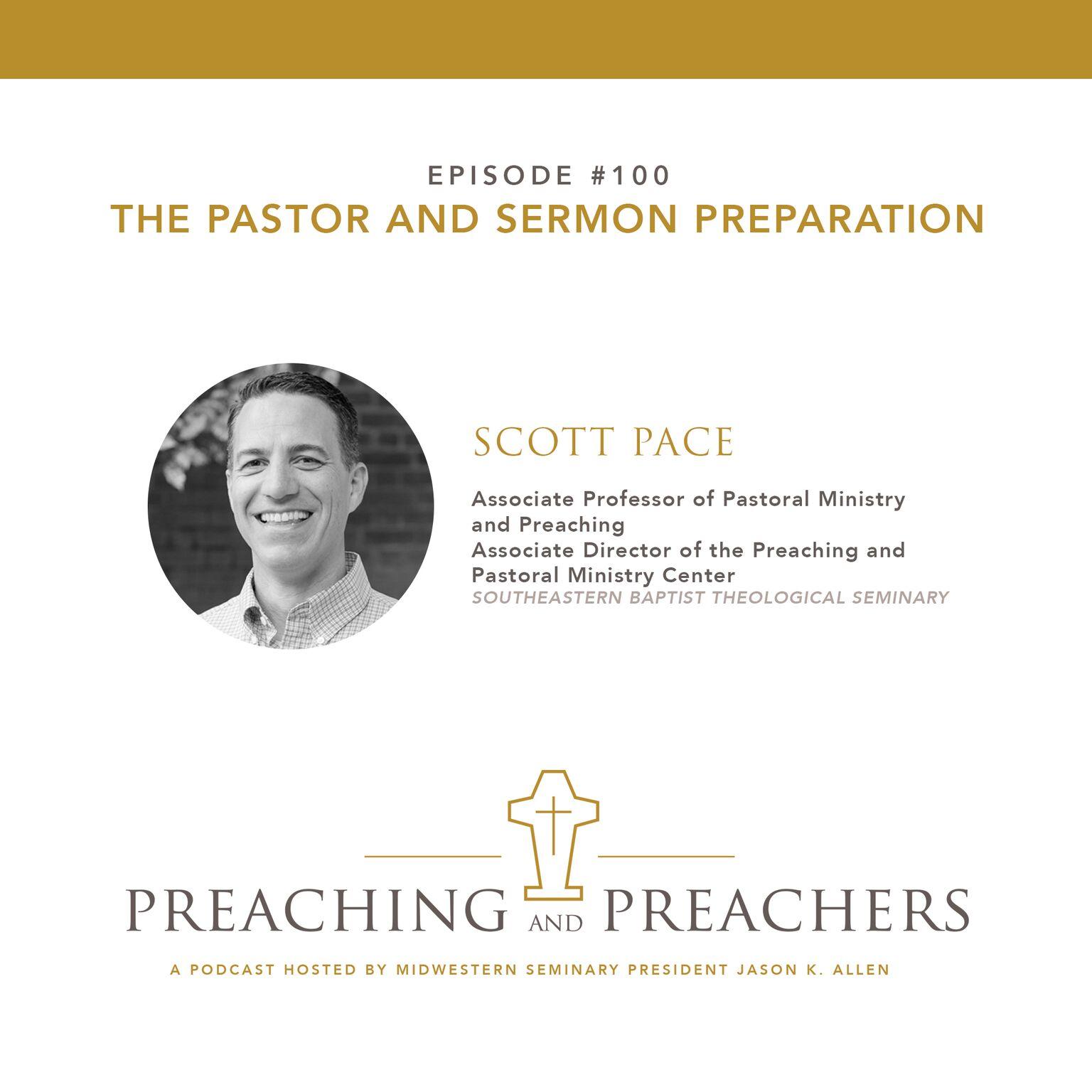 Episode 100 the pastor and sermon preparation jason k allen colourmoves