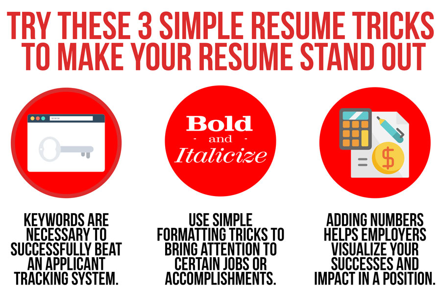 Try these 3 simple and professional resume tricks to stand out