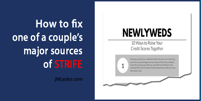 10 Ways to Raise a Newlyweds Credit Score guide by J M Lesko