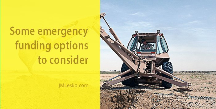 back hoe digging a hole picture for jm Lesko budget article Best Options for Funding Financial Emergencies