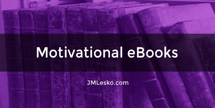 stack of books on end with titles facing image for motivational ebooks post featured by j m lesko