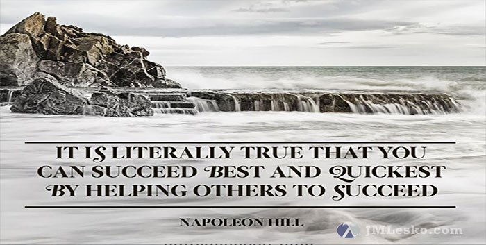 Today's Motivation – Succeed Best Helping Others Succeed