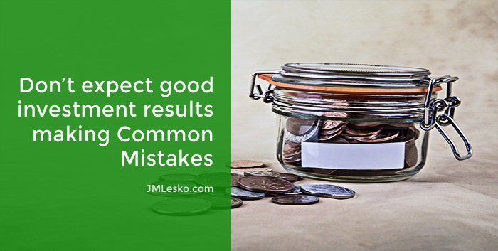 glass jar with coins inside and outside image for J M lesko article Avoid These 9 Common Investment Mistakes