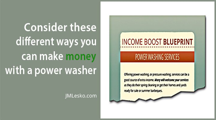 Boost your income image for J M Lesko article title How to Boost Your Income with Power Washing Services