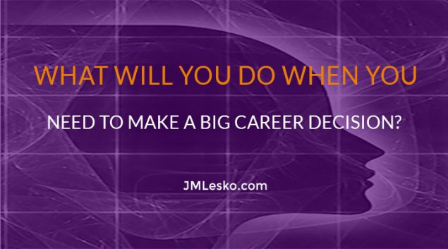 graphical rendering of a woman's head image for j m lesko motivational guide title Important Actions When Making a Big Career Decision