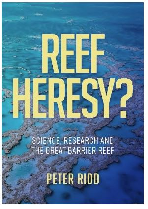 Peter Ridd, Great Barrier Reef, Book.