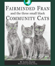 Fairminded Fran and the three small black community cats
