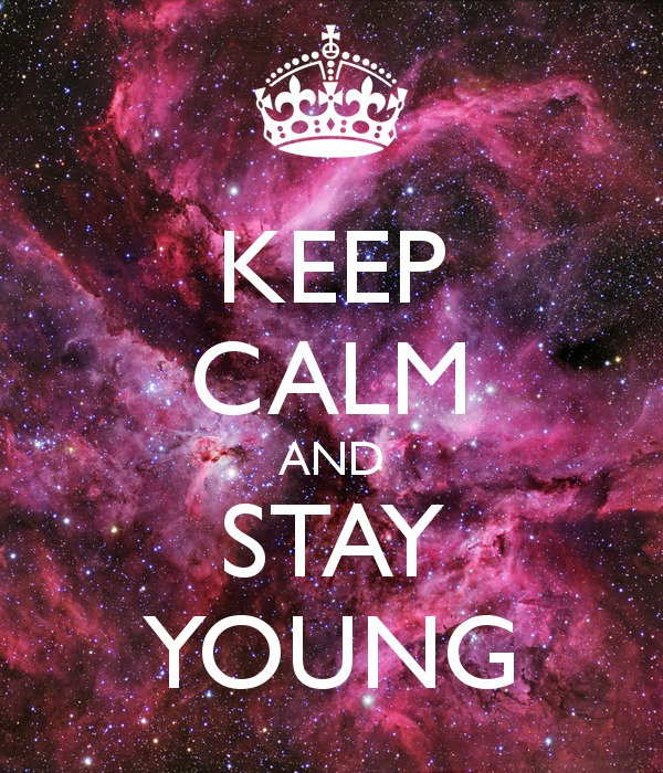 Keep calm and stay young 130
