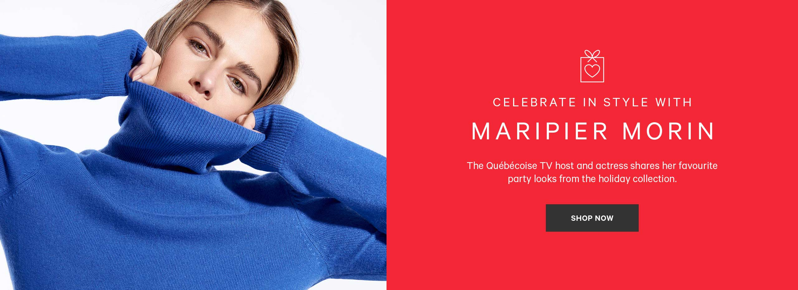 Celebrate in Style with Maripier Morin