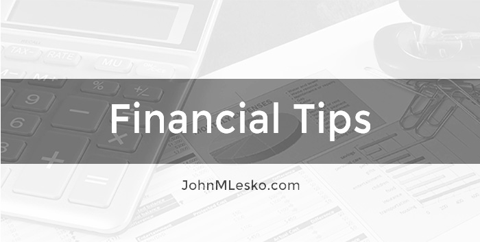 John M Lesko Category of Financial Tips