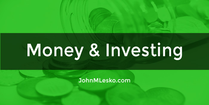 Find useful money and investing articles and guides by John M Lesko