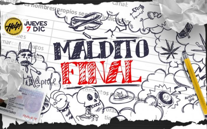 MALDITO FINAL @ HELP! / Fiestas / Joinnus