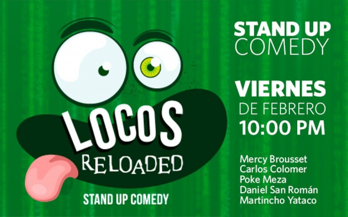 Stand Up Comedy | Locos Reloaded / Entretenimiento / Joinnus