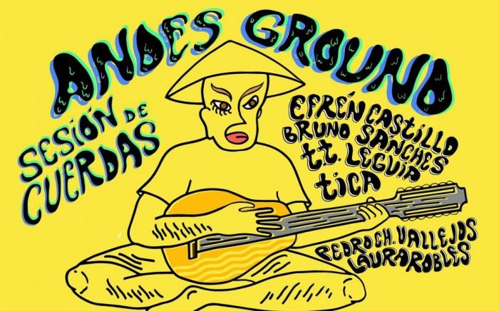 Andesground presenta: Sesión dedicada a las cuerdas / Entretenimiento / Joinnus