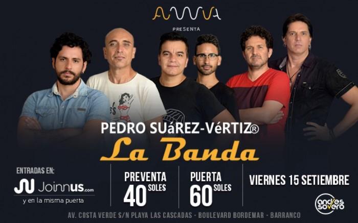 PEDRO SUáREZ-VéRTIZ La Banda en AWUA / Entretenimiento / Joinnus