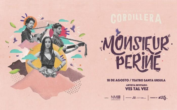 Ciclo Cordillera presenta: Monsieur Periné en Lima / Entretenimiento / Joinnus