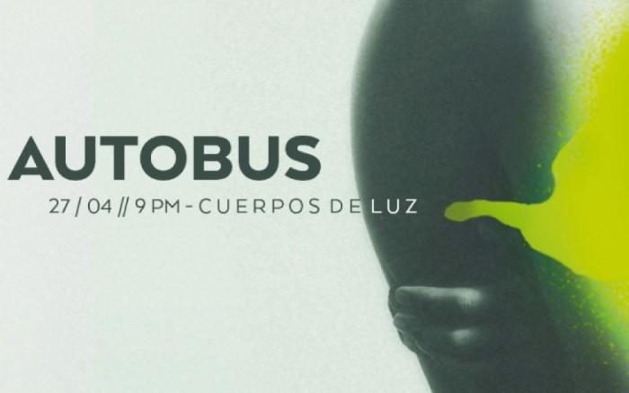 """Presentación Tercer Disco de AUTOBUS  - """"Cuerpos de Luz"""" / Entretenimiento / Joinnus"""