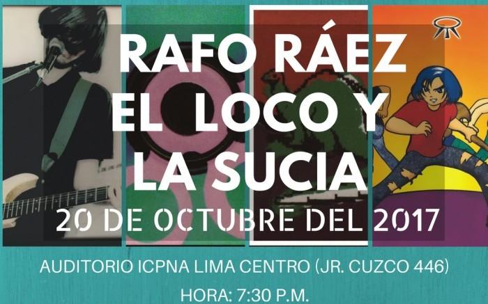 Rafo Ráez -  El loco y la sucia / Entretenimiento / Joinnus